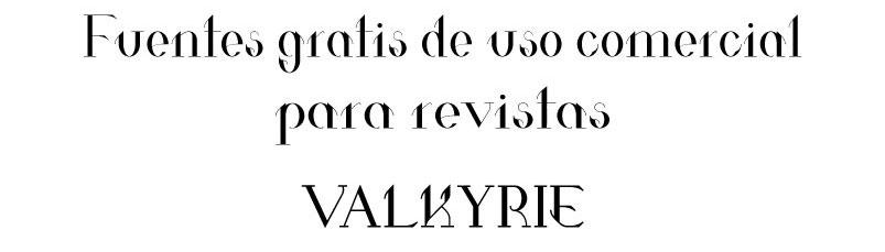 fuentes gratuitas valkyrie