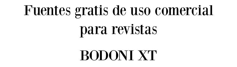 fuente gratis bodoni xt